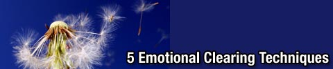5 Emotional Clearing Techniques