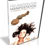 Relaxation For Manifestation